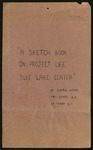 """A Sketchbook on Project Life: Tule Lake Center"" and WRA Letter, December 24, 1945 by Ronald Hitomi and Marvin K. Opler"