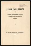 Segregation of Persons of Japanese Ancestry in the Tule Lake Relocation Center, August 1943