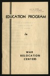 Education Program in War Relocation Centers, February 1, 1945