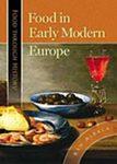Food in Early Modern Europe by Ken Albala