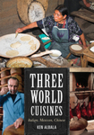 Three World Cuisines: Italian, Mexican, Chinese