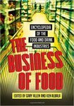 The Business of Food: Encyclopedia of the Food and Drink Industries by Ken Albala and Gary Allen