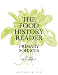 Food History: A Primary Source Reader by Ken Albala