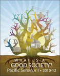 What is a Good Society?  Pacific Seminar 1 Textbook 2009
