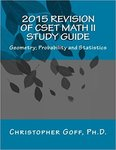 CSET Mathematics Study Guide II: Geometry; Probability and Statistics by Christopher D. Goff