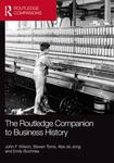 A Revisionist Historiography of Business History: A Richer Past for a Richer Future