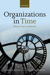 Future of the Past in Management and Organization Studies