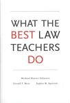 What the best law teachers do by Michael Hunter Schwartz, Gerald F. Hess, and Sophie M. Sparrow