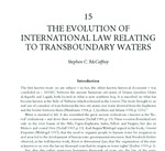 The Evolution of International Law Relating to Transboundary Waters by Stephen C. McCaffrey