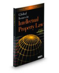Global Issues in Intellectual Property Law by Amy Landers, Michael S. Mireles, John Cross, and Peter K. Yu