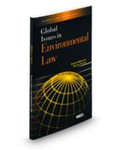 Global Issues in Environmental Law by Rachael E. Salcido and Stephen C. McCaffrey