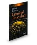 Global Issues in Criminal Procedure by Linda Carter, Christopher L. Blakesley, and Peter J. Henning