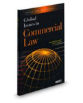 Global Issues in Commercial Law by Claude D. Rohwer and Kristen David Adams