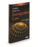 Global Issues in Immigration Law by Raquel Aldana, Won Kidane, Beth Lyon, and Karla M. McKanders