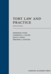 Tort Law and Practice by Lawrence C. Levine, Dominick Vetri, Joan Vogel, and Ibrahim J. Gassama