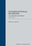 International Banking: Cases, Materials, and Problems