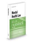 Mental Health Law in a Nutshell by John E.B. Myers