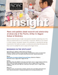 Insight - October 2017 by Dugoni School of Dentistry