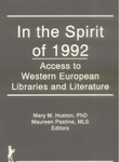 In the Spirit of 1992: Access to Western European Libraries and Literature