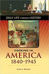 Cooking in America 1840 – 1945