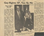 Gay Rights: SF, Yes; SJ, No