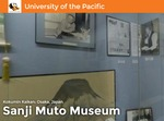 Muto Museum 360 Virtual Tour by University of the Pacific Libraries