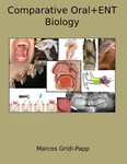 Comparative Oral+ENT Biology by Marcos Gridi-Papp