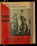Pacific Review December 1950 (Bulletin of the College of the Pacific) by Pacific Alumni Association