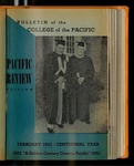Pacific Review February 1951 (Bulletin of the College of the Pacific)