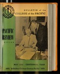 Pacific Review May 1951 (Bulletin of the College of the Pacific) by Pacific Alumni Association
