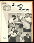 Pacific Review April 1961 (Bulletin of the University of the Pacific) by Pacific Alumni Association