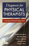 Diagnosis for Physical Therapists: A Symptom Based Approach by Todd E. Davenport, Kornelia Kulig, Chris A. Sebelski, J. Gordon, and Hugh G. Watts