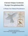 ME/CFS: A Primer for Clinical Practitioners