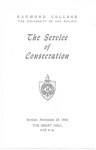 Raymond College, The Service of Consecration by Raymond College