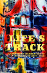Life's Track: A Centenary Celebration of Richard Yip (1918 - 1981) by University of the Pacific and Lisa Cooperman
