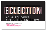 ECLECTION: Class of 2016 Senior Exhibition
