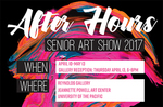 After Hours: Senior Art Show 2017 by University of the Pacific