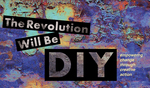 The Revolution will be DIY by University of the Pacific and Lisa Cooperman