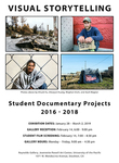 Visual Storytelling: Student Documentary Projects 2016 - 2018